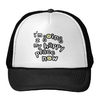 I'm Going To My Happy Place Now With Smiley Faces Trucker Hat