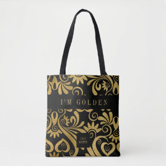 I'm Golden Message Gold and Black with Name Tote Bag