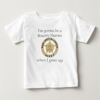 I'm gonna be... baby T-Shirt