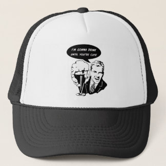 I'm Gonna Drink You Cute Trucker Hat
