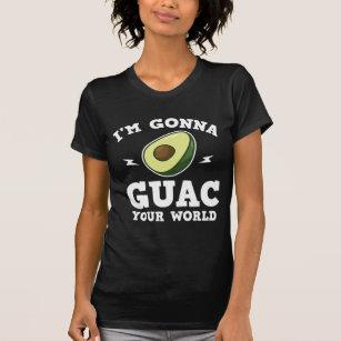 3d30ea36 I'm Gonna Guac Your World Funny Guacamole Avocado T-Shirt