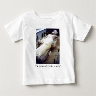 I'm gonna sleep like a rock! baby T-Shirt