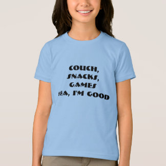 I'm Good T-Shirt