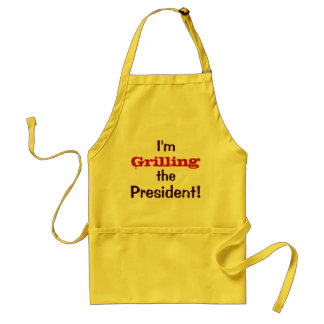 I'm Grilling the President ! - July 4th Joke Standard Apron