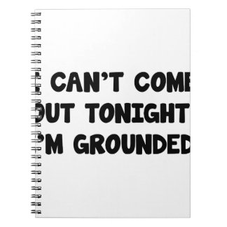 I'm Grounded Notebook