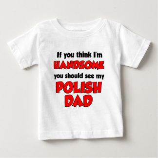 I'm Handsome Polish Dad Baby T-Shirt