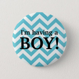 """I'm having a BOY!"" Blue Chevron Button"