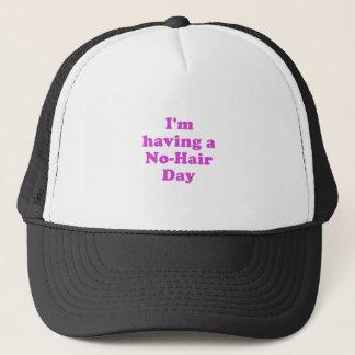 Im Having a No Hair Day Trucker Hat