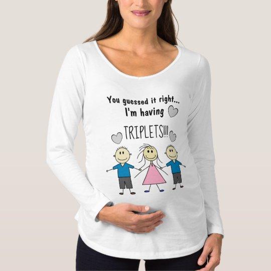 I'm having TRIPLETS Cute Stick Kids Design Maternity T-Shirt