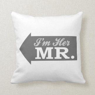 I'm Her Mr. (Gray Arrow) Throw Pillow