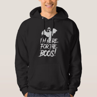 I'm Here For The Boos Hoodie