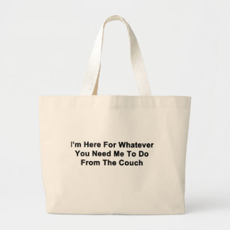 I'm Here For You Large Tote Bag
