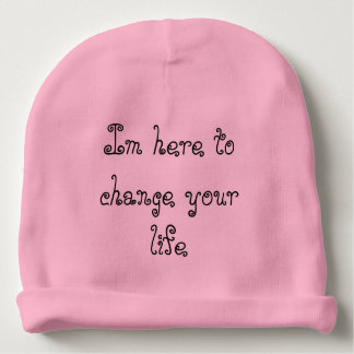 im here to change your life baby beanie