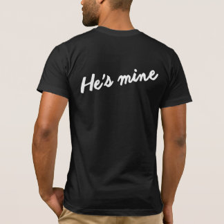 I'M HIS HE'S MINE GAY MARRIAGE COUPLES SHIRT