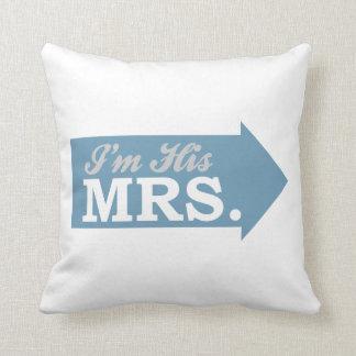 I'm His Mrs. (Blue Arrow) Pillows
