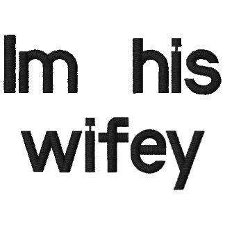 Im his wifey