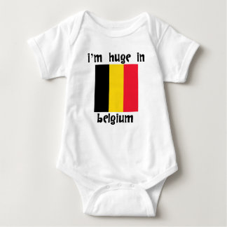 I'm Huge In Belgium Baby Bodysuit