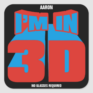 I'm In 3D Square Sticker