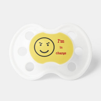 I'm in charge pacifier