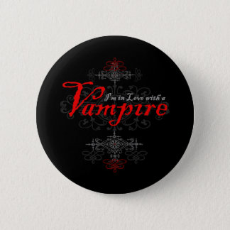 I'm In Love with a Vampire 2 Inch Round Button