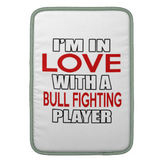 I'm in love with BULL FIGHTING Player MacBook Sleeve