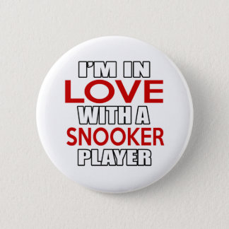 I'm in love with SNOOKER Player 2 Inch Round Button