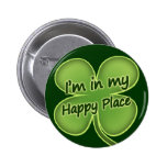 I'm In My Happy Place Button