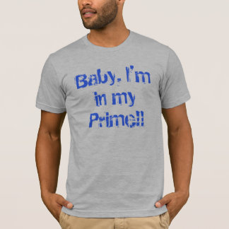 I'm in my Prime tee shirt