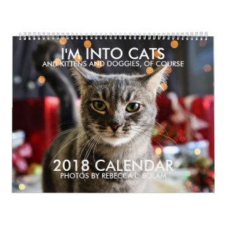 I'M INTO CATS 2018 CALENDAR By Rebecca L. Bolam