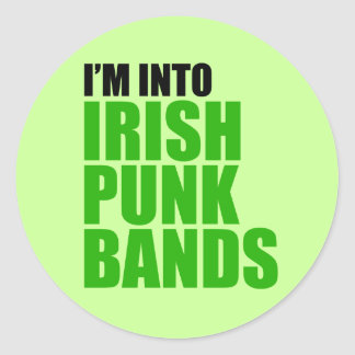 I'm Into Irish Punk Bands Round Sticker