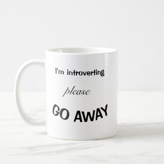 I'm Introverting Please Go Away Mug