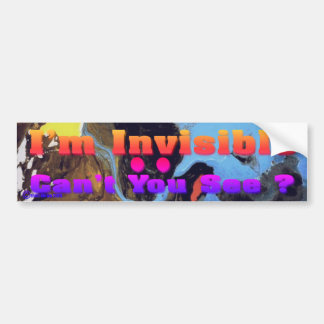 I'm Invisible Bumper Sticker