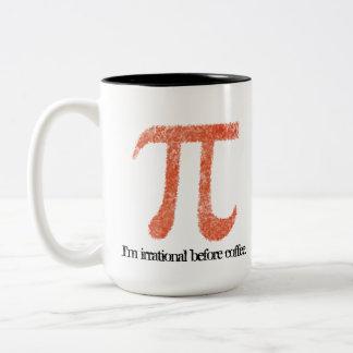 I'm Irrational before coffee Pi Symbol Mug