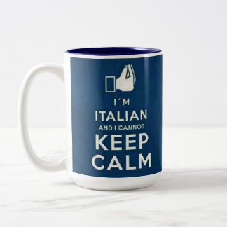 I'm Italian I cannot keep calm Two-Tone Coffee Mug
