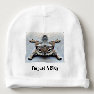 """I'm Just A Baby"" Cap Baby Beanie"