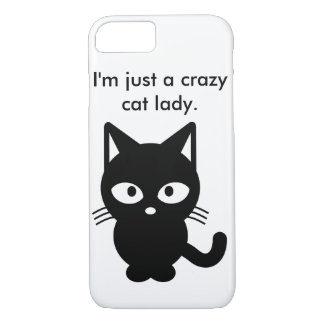 I'm Just a Crazy Cat Lady iPhone 7 Case