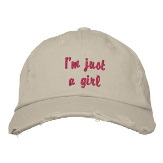 I'm just a girl embroidered hat