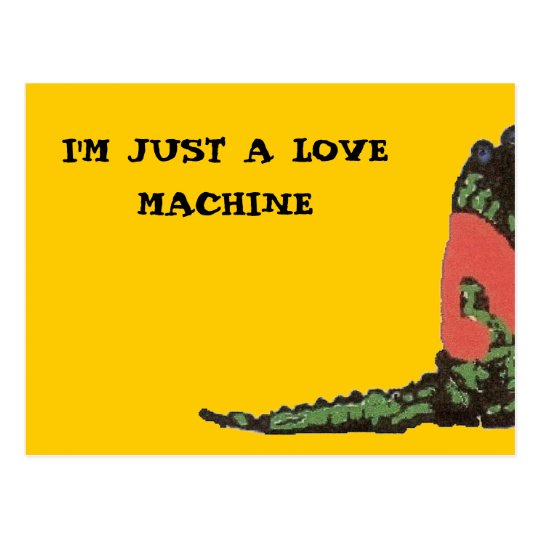 IM JUST A LOVE MACHINE POSTCARD