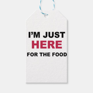 I'm Just Here For Food Gift Tags