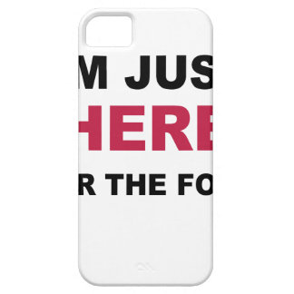 I'm Just Here For Food iPhone 5 Cover