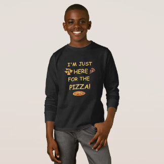 I'm Just Here For The Pizza, Funny Pizza T-Shirt
