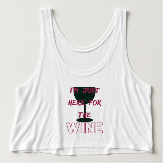 I'm Just Here for the Wine Tank Top