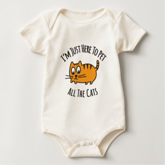 I'm Just Here To Pet All The Cat Baby Bodysuit
