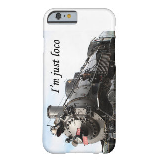 I'm just loco iPhone 6 case 1 Barely There iPhone 6 Case