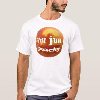 I'm just peachy T-Shirt