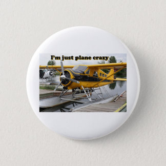 I'm just plane crazy: float plane 2 inch round button