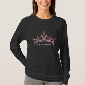 'I'm Kinda a Big Deal' Rhinestone Tiara T-shirt