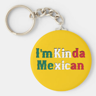 I'm Kinda Mexican Basic Round Button Keychain