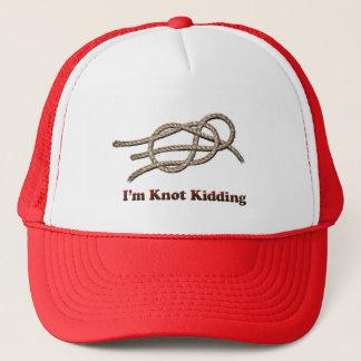 I'm Knot Kidding - Truckers Hat