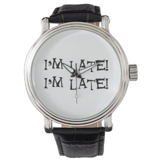 I'm late watch